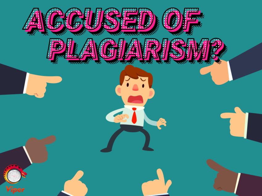 Accused of plagiarism?